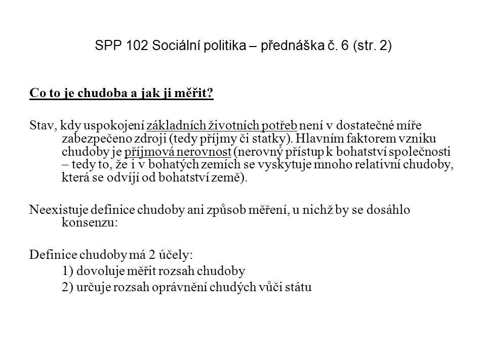 SPP 102 Sociální politika – přednáška č. 6 (str. 2)
