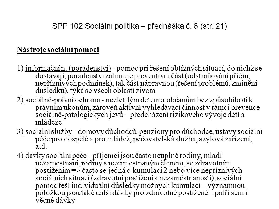 SPP 102 Sociální politika – přednáška č. 6 (str. 21)