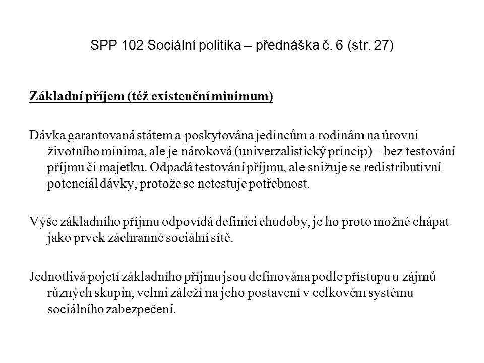 SPP 102 Sociální politika – přednáška č. 6 (str. 27)