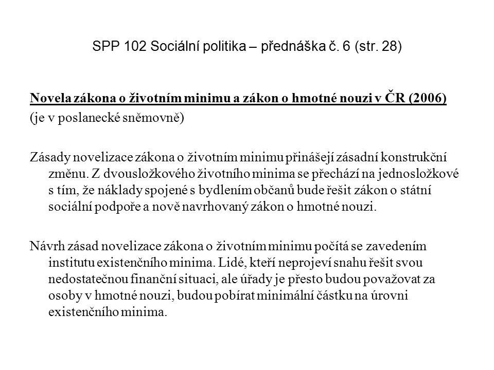 SPP 102 Sociální politika – přednáška č. 6 (str. 28)