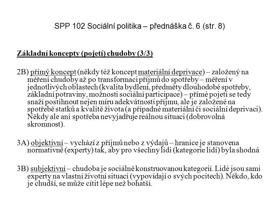 SPP 102 Sociální politika – přednáška č. 6 (str. 8)