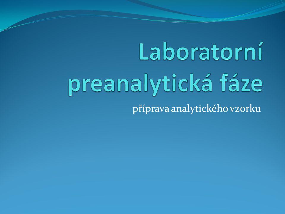 Laboratorní preanalytická fáze