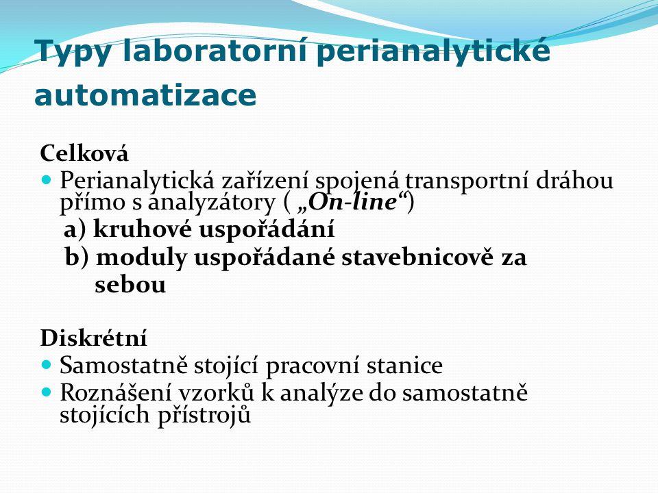 Typy laboratorní perianalytické automatizace