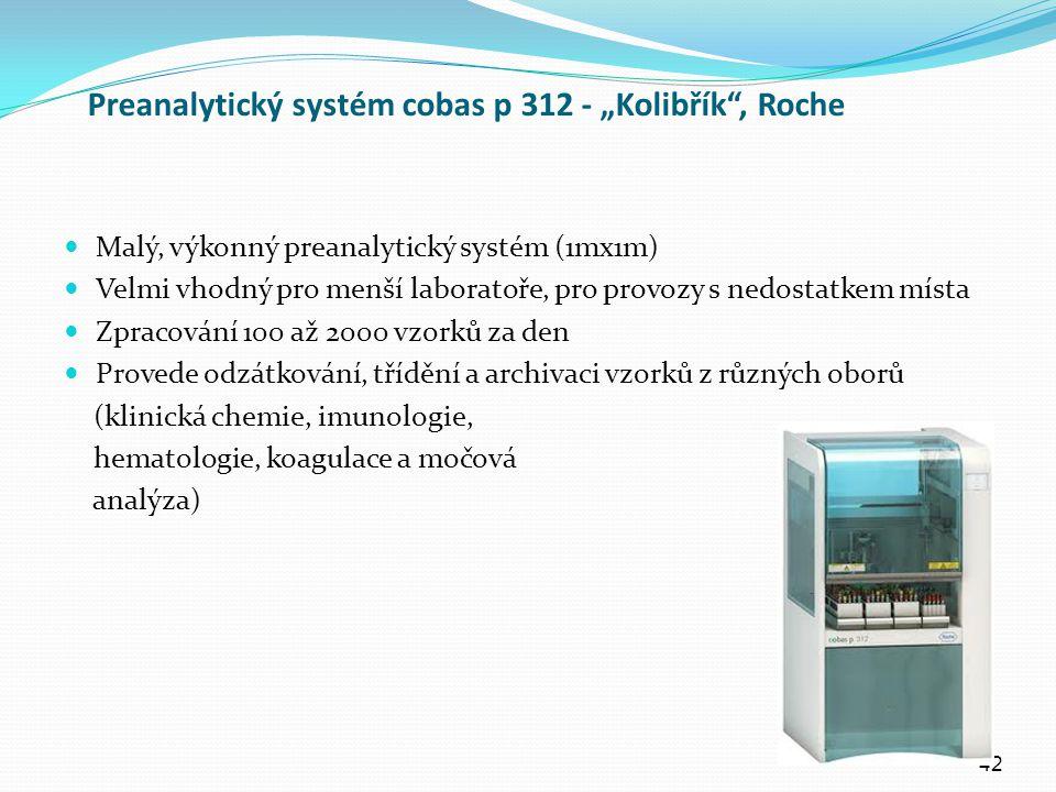 "Preanalytický systém cobas p 312 - ""Kolibřík , Roche"