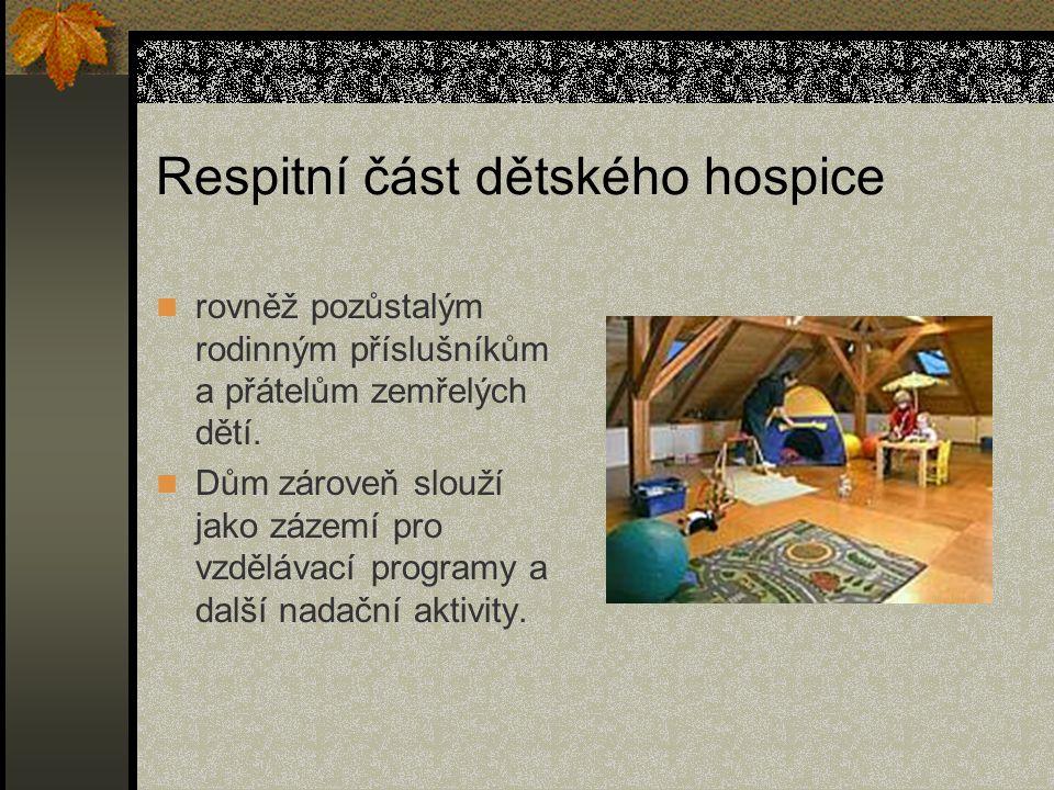 Respitní část dětského hospice