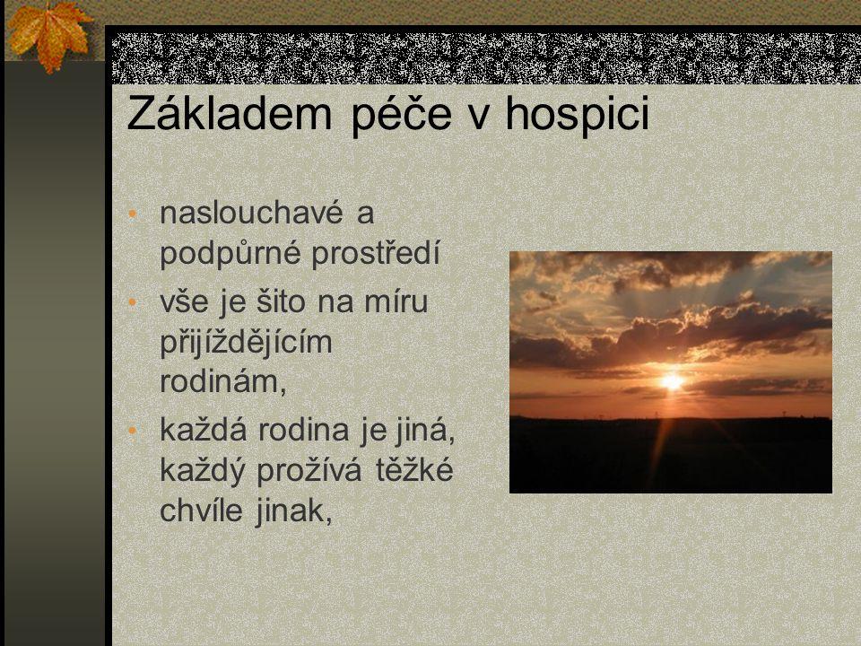 Základem péče v hospici