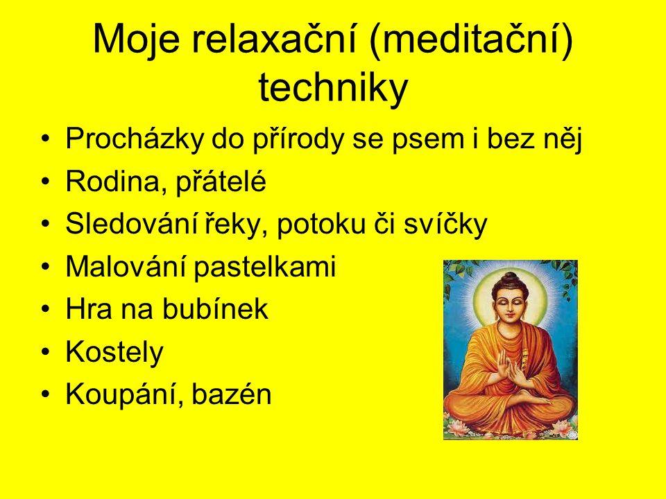 Moje relaxační (meditační) techniky
