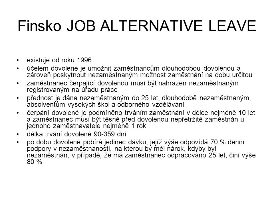 Finsko JOB ALTERNATIVE LEAVE