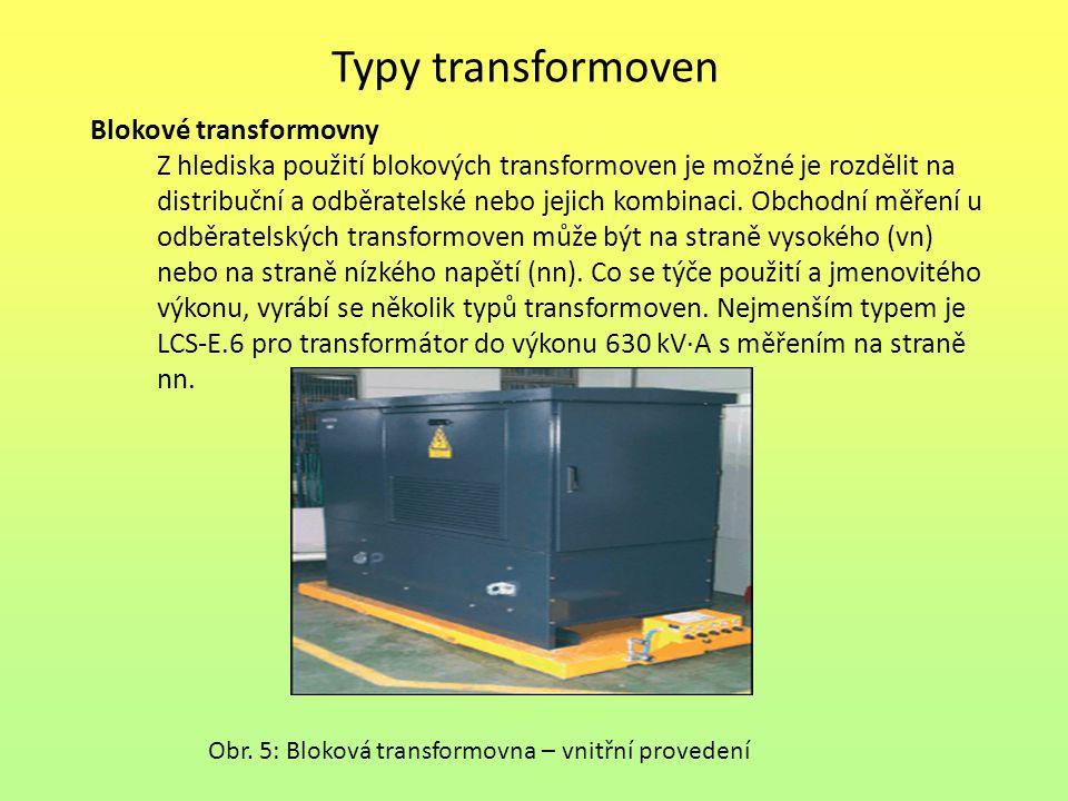 Typy transformoven Blokové transformovny