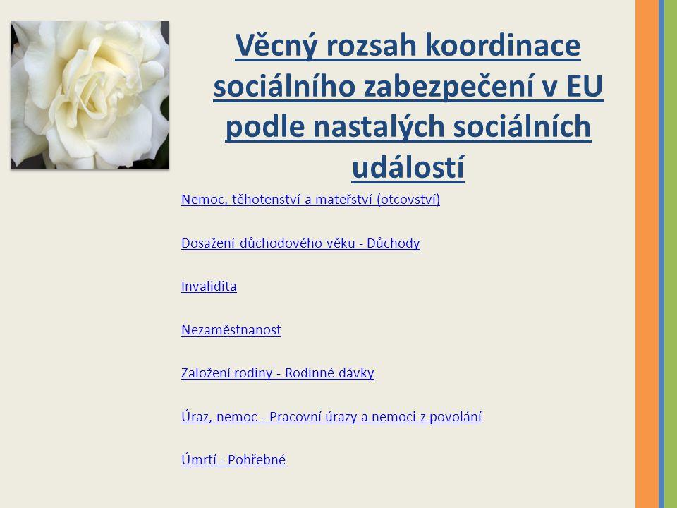 Věcný rozsah koordinace sociálního zabezpečení v EU podle nastalých sociálních událostí