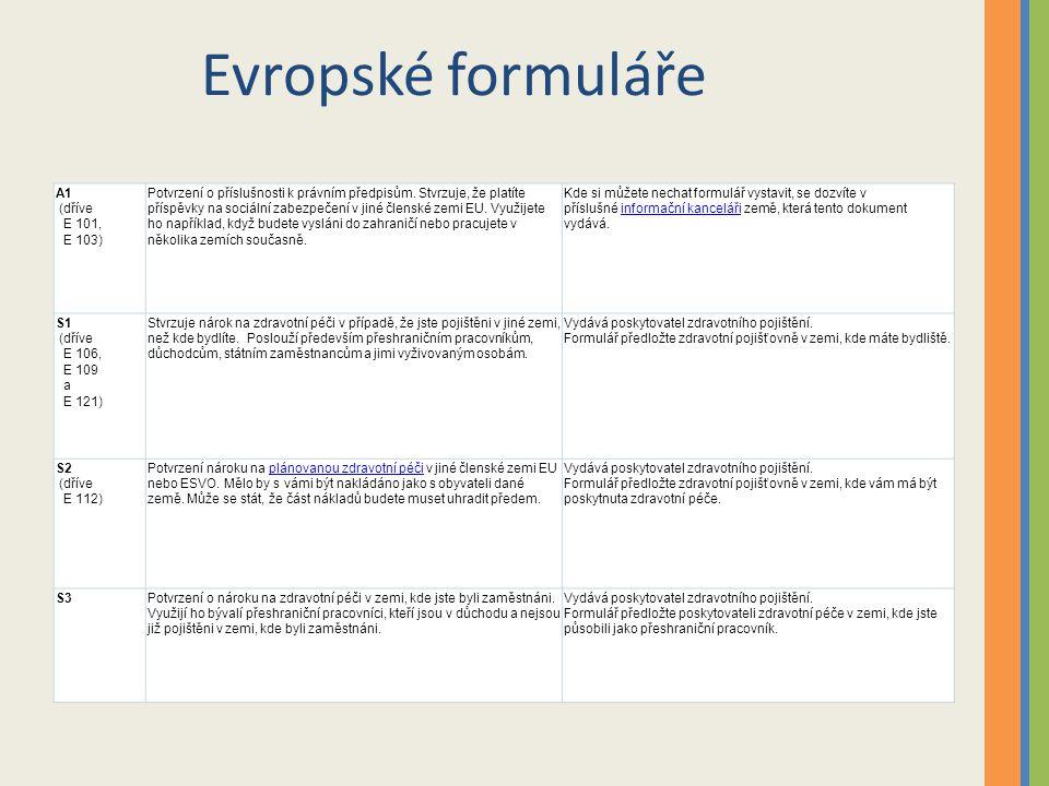 Evropské formuláře A1 (dříve E 101, E 103)