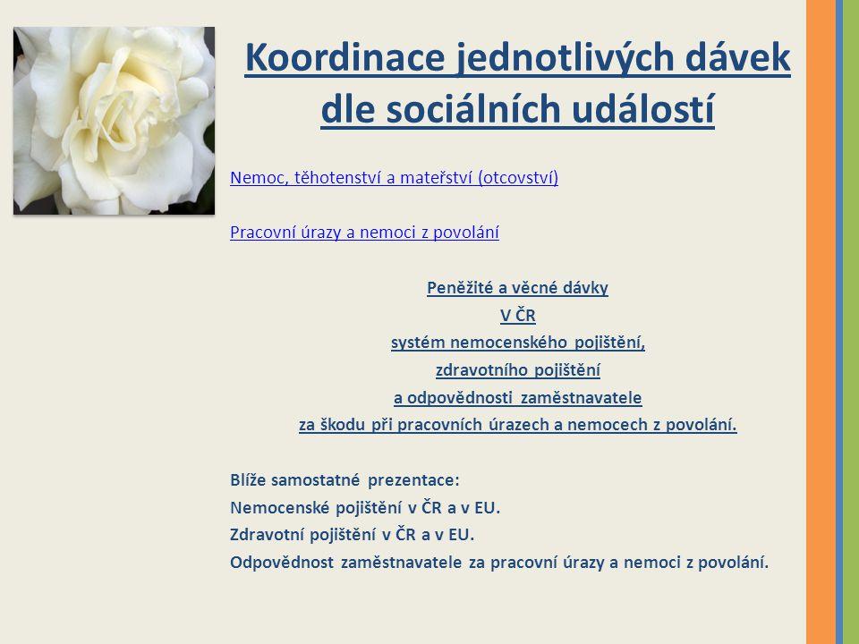 Koordinace jednotlivých dávek dle sociálních událostí