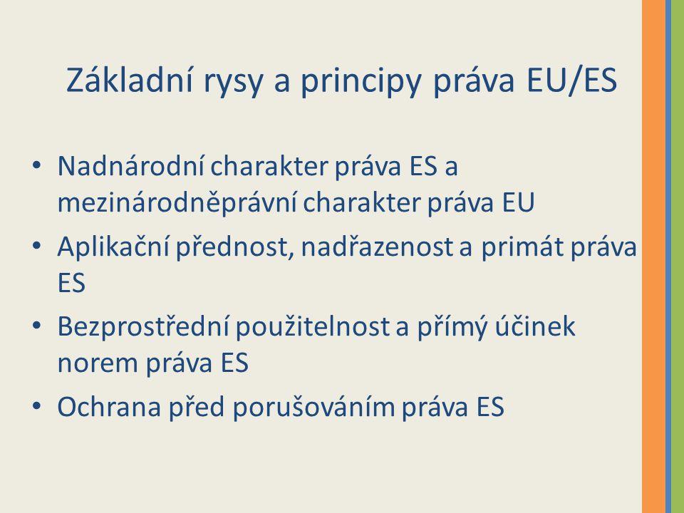 Základní rysy a principy práva EU/ES