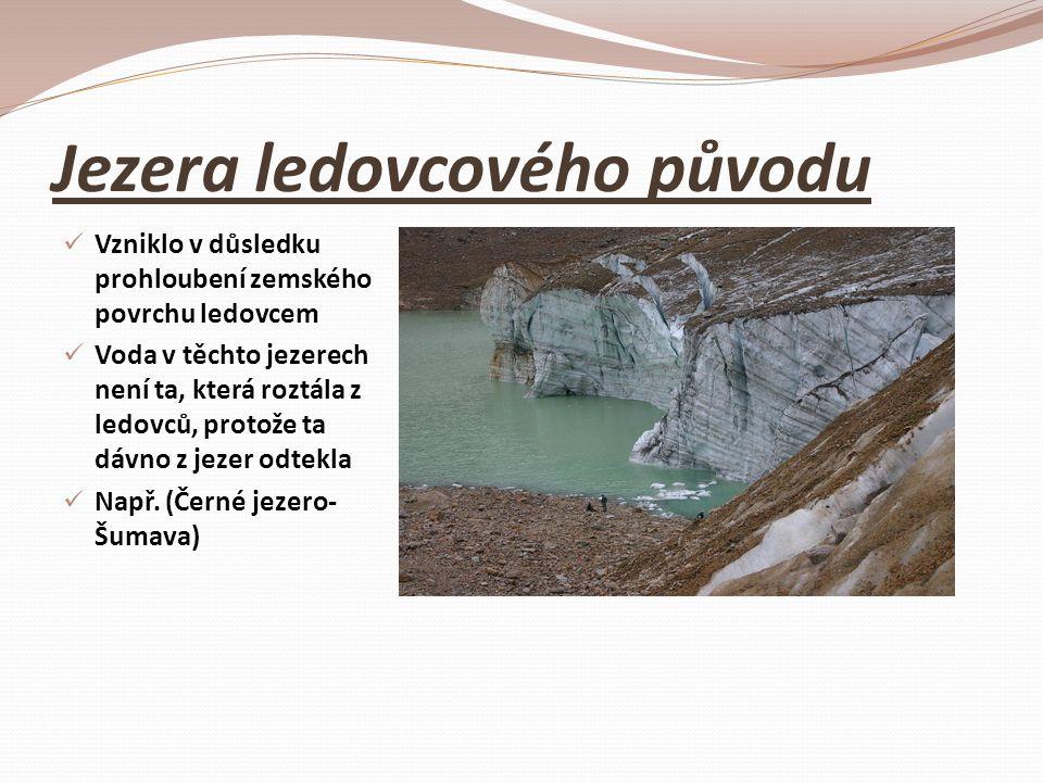 Jezera ledovcového původu