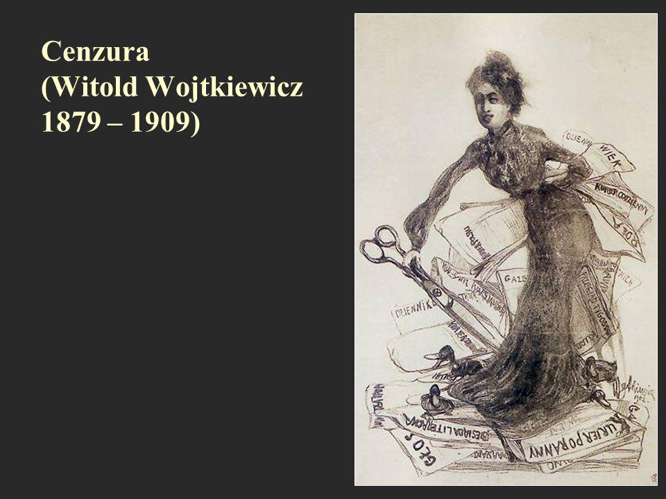 Cenzura (Witold Wojtkiewicz 1879 – 1909)