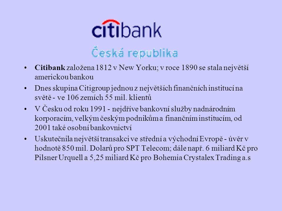 Citibank založena 1812 v New Yorku; v roce 1890 se stala největší americkou bankou