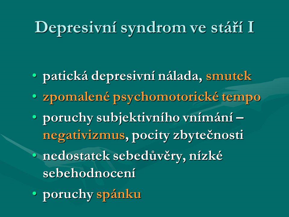 Depresivní syndrom ve stáří I