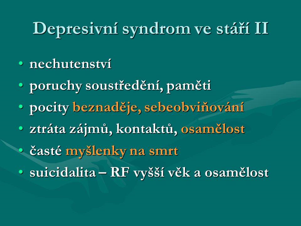 Depresivní syndrom ve stáří II
