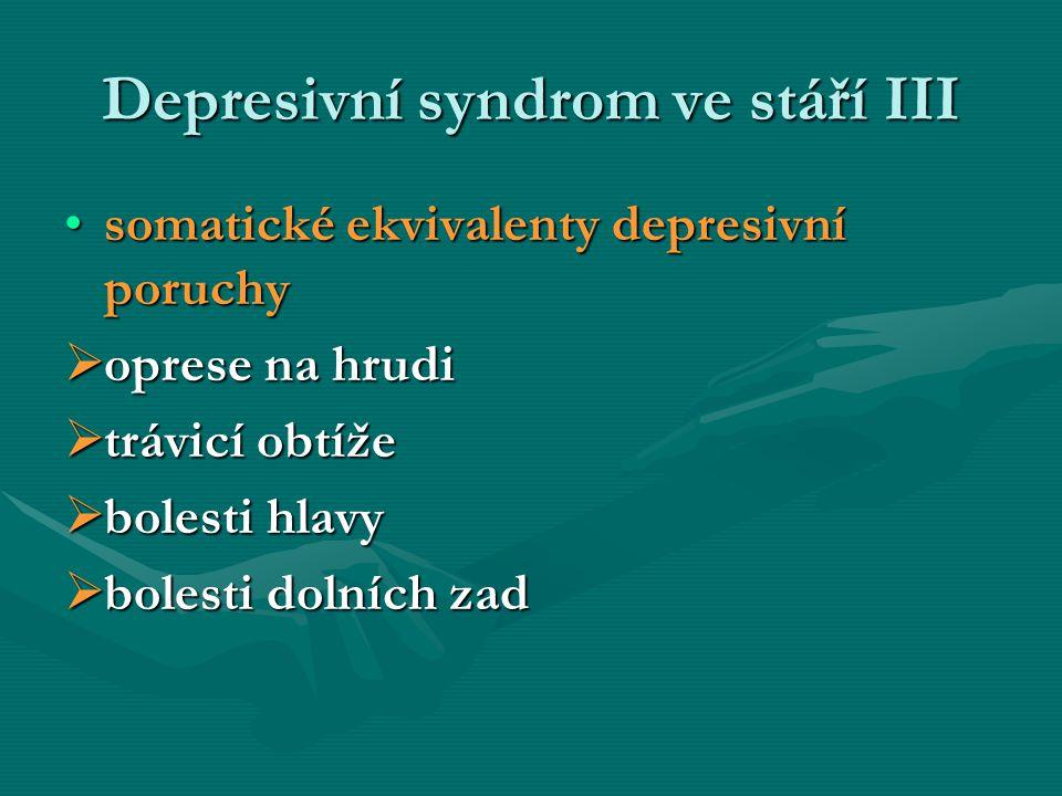 Depresivní syndrom ve stáří III