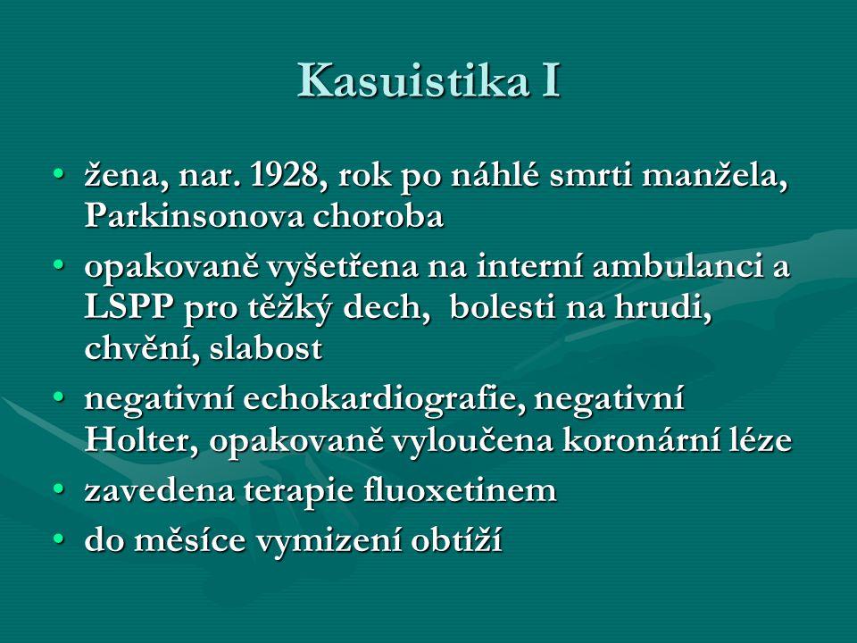 Kasuistika I žena, nar. 1928, rok po náhlé smrti manžela, Parkinsonova choroba.