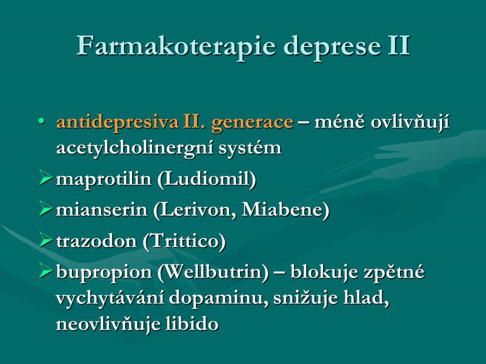 Farmakoterapie deprese II