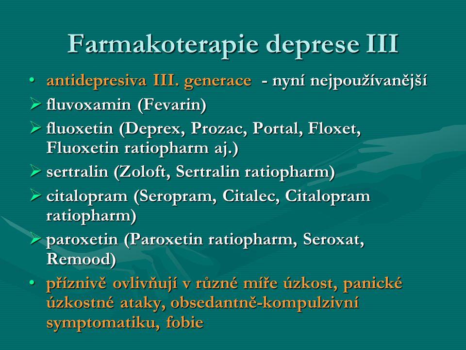 Farmakoterapie deprese III
