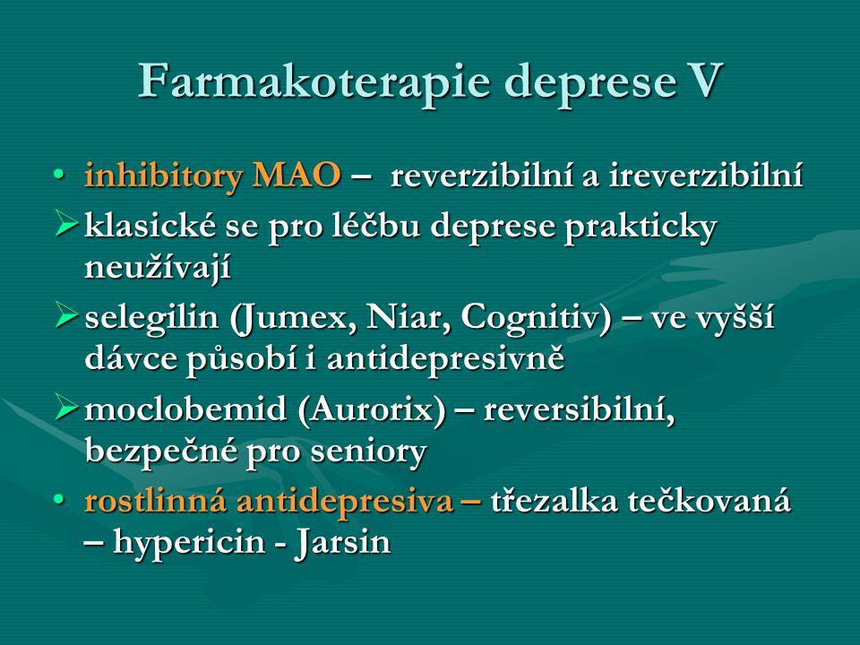 Farmakoterapie deprese V