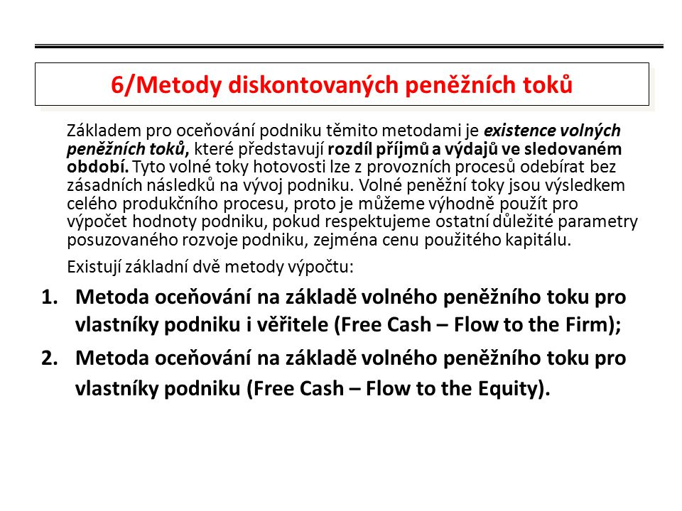 6/Metody diskontovaných peněžních toků