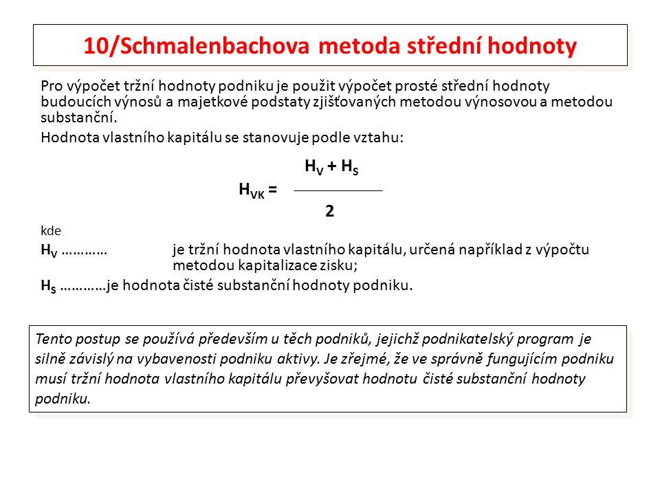 10/Schmalenbachova metoda střední hodnoty