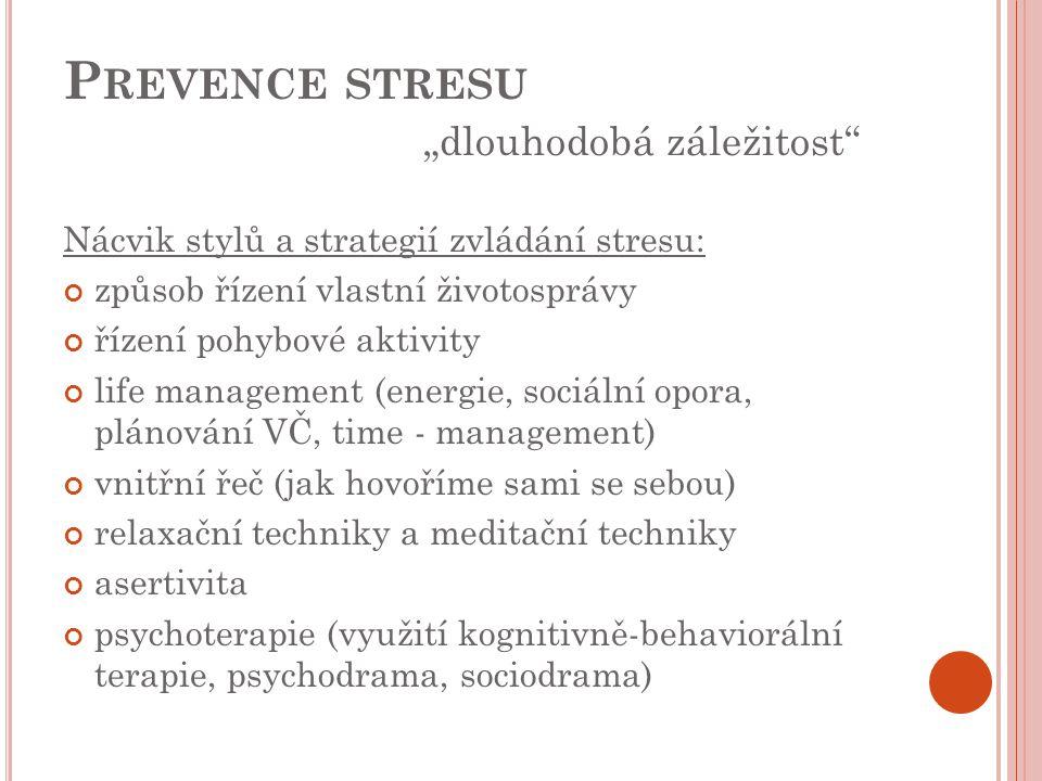 """Prevence stresu """"dlouhodobá záležitost"""