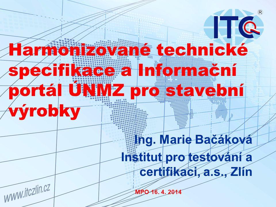 Harmonizované technické specifikace a Informační portál ÚNMZ pro stavební výrobky