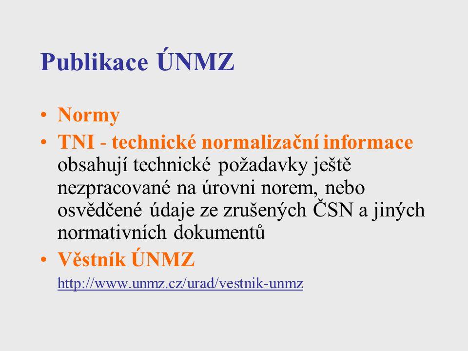 Publikace ÚNMZ Normy.