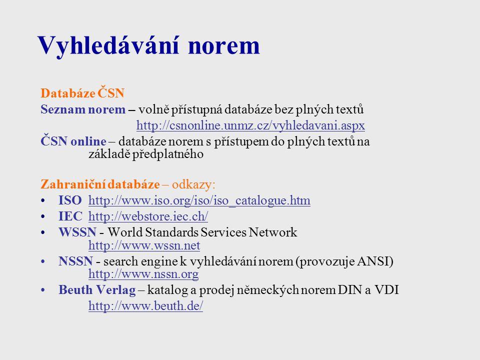 Vyhledávání norem Databáze ČSN