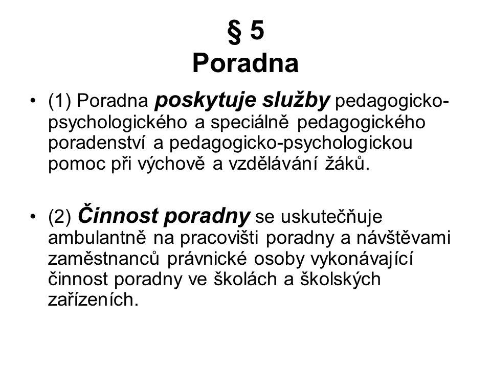 § 5 Poradna