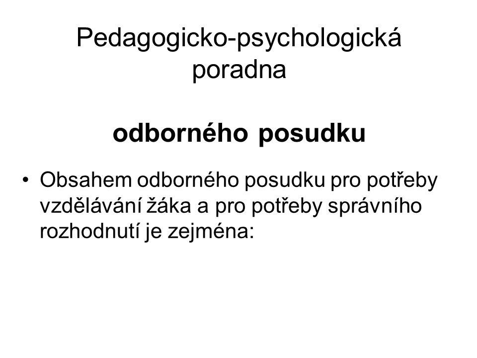 Pedagogicko-psychologická poradna odborného posudku