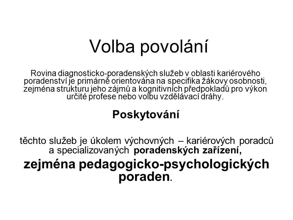 zejména pedagogicko-psychologických poraden.