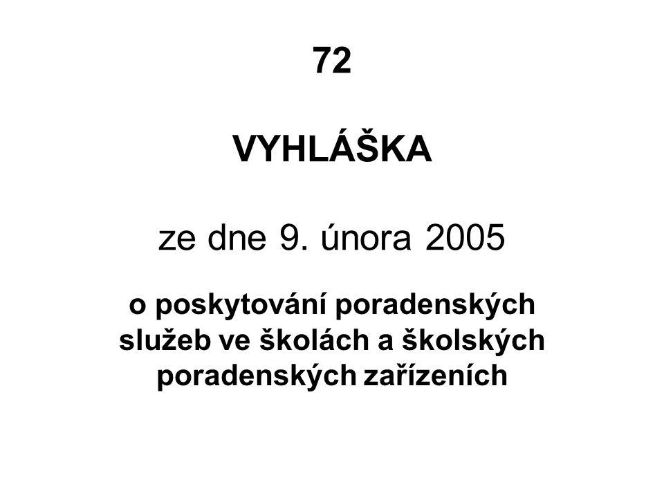 72 VYHLÁŠKA ze dne 9.