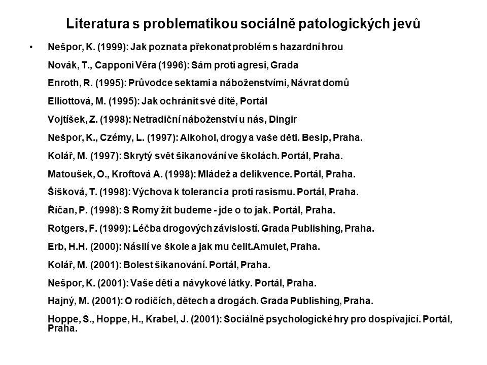 Literatura s problematikou sociálně patologických jevů