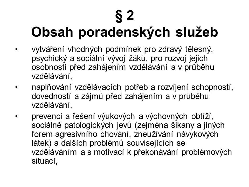 § 2 Obsah poradenských služeb