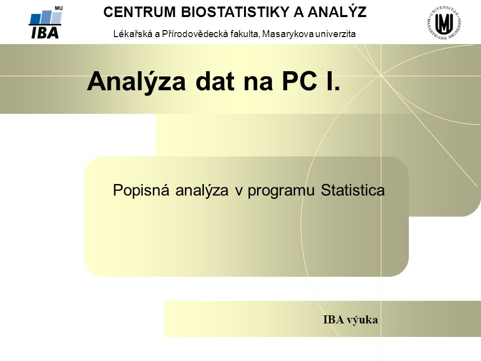 Popisná analýza v programu Statistica