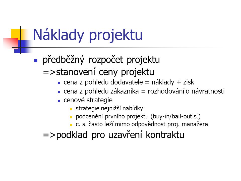 Náklady projektu předběžný rozpočet projektu
