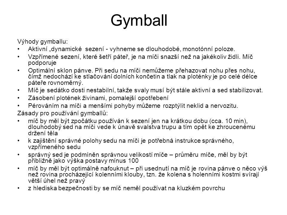 Gymball Výhody gymballu: