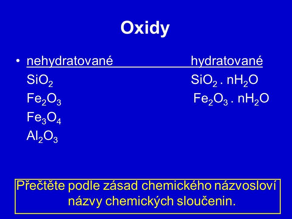 Přečtěte podle zásad chemického názvosloví názvy chemických sloučenin.