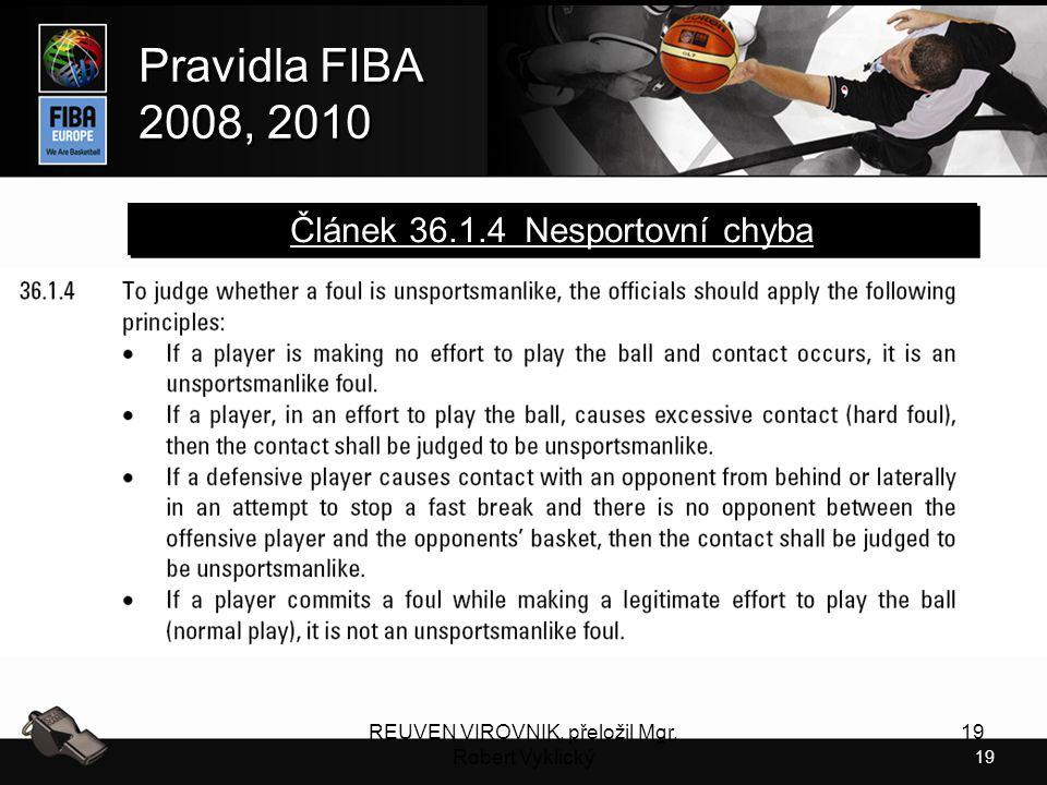 Článek 36.1.4 Nesportovní chyba