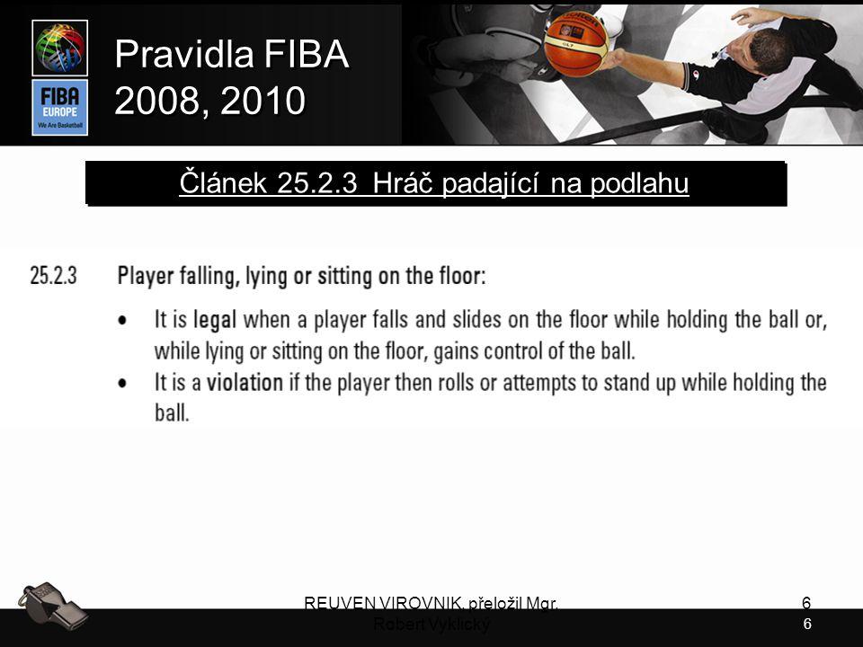 Článek 25.2.3 Hráč padající na podlahu