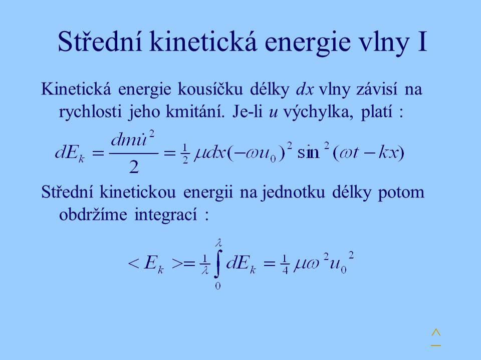 Střední kinetická energie vlny I