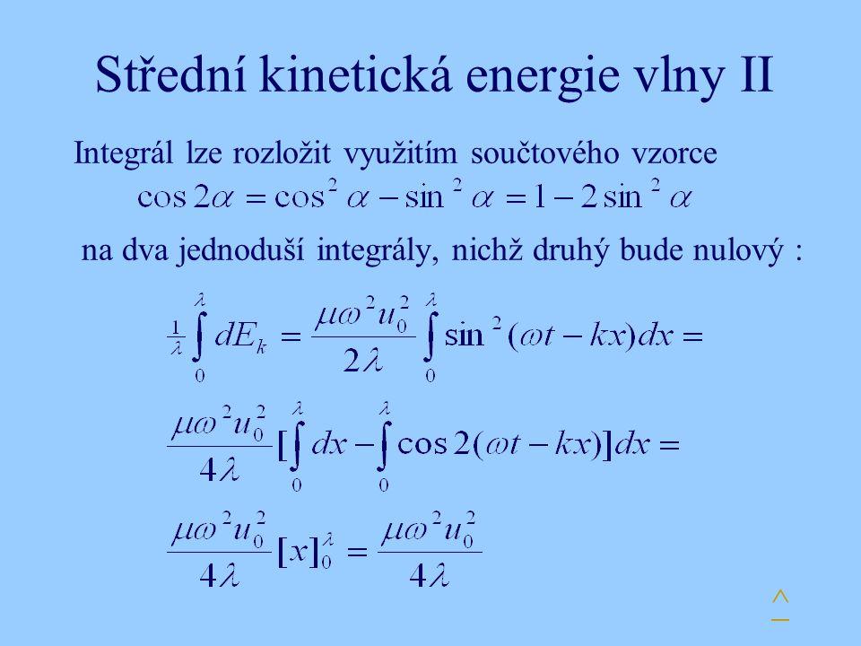Střední kinetická energie vlny II