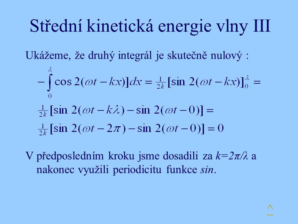 Střední kinetická energie vlny III