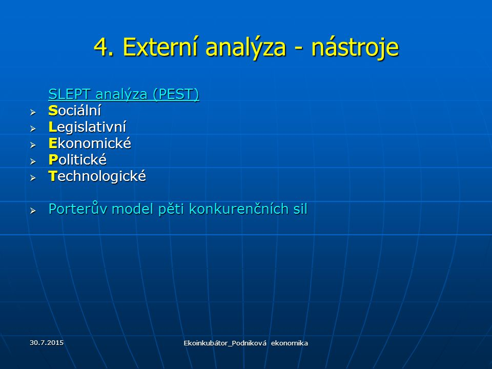 4. Externí analýza - nástroje