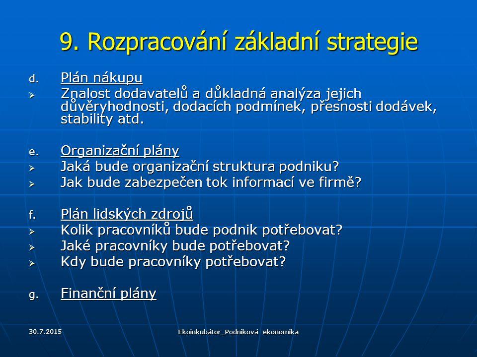 9. Rozpracování základní strategie
